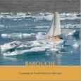 Retour sur une expédition peu ordinaire En 2007, Babouche, un petit voilier sans moteur, et son équipageont franchi le célébre passage du Nord-Ouest, 4 mois pour 5000 milles d'Anchorage en […]