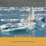 Babouche et le passage du Nord-Ouest, une aventure de Sébastien Roubinet