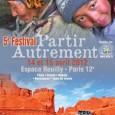 La 5éme édition du festival «Partir Autrement» aura lieu les 14 et 15 avril 2012 Le thème principal de ce festival est :Un autre tourisme est-il possible? La réponse […]