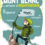 Guide gratuit pour réussir le Mont-Blanc, une affaire d'alpiniste