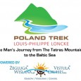 Le 7 mai 2012, l'explorateur et aventurier belge Louis-Philipppe Loncke s'est lancé dans la première traversée de la Pologne à propulsion humaine (à pied, en packraft et en kayak), […]