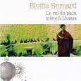 Née en 1984, Elodie Bernard signe son premier livre avec Le Vol du paon mène à Lhassa. Peu de temps après les émeutes de 2008 à Lhassa, alors que la […]