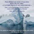 Pierre Bédard vous invite à l'exposition BLEU BLANC GRIS,« L'ANTARCTIQUE ET SES SPLENDEURS ». Lieu : rez-de-chaussée de la Tour de la Bourse,située au 800, Place Victoria, Montréal Date : […]
