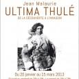 Le Professeur Jean Malaurie et Grand Nord Grand Large, ont le plaisir de vous inviter au vernissage de l'exposition « Ultima Thulé – De la découverte à l'invasion », le […]