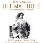 EXPOSITION JEAN MALAURIE «ULTIMA THULÉ» DU 20 JANVIER AU 15 MARS 2013
