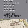 Le capitaine deLa Boudeuse, Patrice Franceschi, a le plaisir de vous annoncer la sortie en librairie d'un ouvrage collectif regroupant 11 auteurs dont Sylvain Tesson, Jean-Christophe Rufin, ou encore Patrice […]