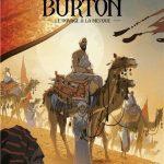 Nouveau tome de la collection Explora : Captain Sir Richard Francis Burton et Le Voyage à la Mecque