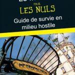 Techniques de survie en milieu hostile : le métro parisien
