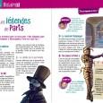 Cet ouvrageest incontournable pour les plus de 7 ans qui vont visiter Paris. C'est aussi un moyen pour les petits Parisiens (et les plus grands) de redécouvrir la ville. Ce […]
