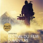 11e édition du Festival du Film d'Aventure de La Rochelle du 19 au 23 novembre