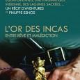 Philippe Esnos revient en Amérique latine plusieurs années après sa quête du trésor de l'empereur Atahualpa. Dans « L'or des Incas – entre rêve et malédiction », il fait le […]