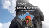 Soirée Lionel Daudet à Paris le 27 Novembre L'Alpiniste et écrivain Lionel Daudet sera présent à Paris ce jeudi 27 Novembre pour présenter son film « Le tour de […]