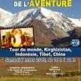 JOURNEE DU VOYAGE ET DE L'AVENTURE Date à retenir -> samedi 7 mars 2015 Tour du monde, Kirghizistan, Indonésie, Tibet, Chine à l'espace Jemmapes à Paris Lesamedi 7 marsprochain, se […]