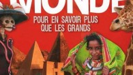 Pour en savoir plus que les grands Dès la couverture du livre « Voyage autour du monde », nous sommes prévenus, c'est « interdit aux parents »… sauf que nous […]