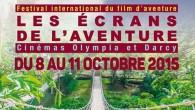Festival international du film d'Aventure LES ÉCRANS DE L'AVENTURE du 8 au 11 octobre 2015 à Dijon  Cette année, « plein gaz » sur une sélection des meilleurs films […]