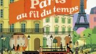 Le livre «Paris au fil du temps» retrace les grandes étapes historiques qui ont marqué la capitale et qui ont fait la ville que nous connaissons aujourd'hui : L'époque gallo […]
