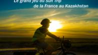 Aventures à vélo solaire, le grand jeu du Sun Trip, de la France auKazakhstan Anick-Marie Bouchard nous propose dans son nouveau projet un« Jeu grandeur nature : réalisez une aventure […]