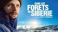 Dans les forêts de Sibérie est un film réalisé par Safy Nebbou avec Rahaël Personnaz, adapté du best sellerde l'écrivain-voyageur Sylvain Tesson avec une musique d'Ibrahim Maalouf– en salles le […]