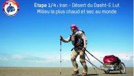 Expédition Adaptation 4×30 jours par Christian Clot Etape 1/4 : Début de la traversée du désert le plus chaud et sec au monde Après de longs mois de préparation et […]