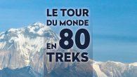 80 Treks autour du monde, sur tous les continents. Du camp de base de l'Everest à la lointaine Patagonie, du sommet du Kilimandjaro aux aiguilles des Dolomites, de la grande […]