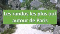 Voici un petit clin d'œil à Merci Alfred qui a sorti «Les randos les plus ouf de France«. Nous, on a décidé de sortir «Les randos les plus ouf autour […]