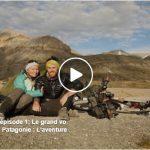 Alaska Patagonie en vélo – Episode 1 : Le grand voyage commence