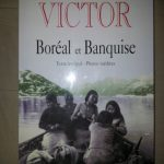 Boréal et Banquise par Paul-Emile Victor