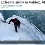 Extreme snow in Valdez, Alaska