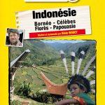 Ciné-conférences sur l'Indonésie à Paris : Aventures et Rencontres