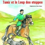 Tamir et le loup des steppes