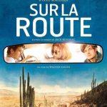 Jack Kerouac – Sur la route – le livre et le film
