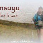 Tahuantinsuyu , sur la route des Incas