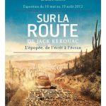 """Exposition """"Sur la route de Jack Kerouac"""""""