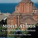 Mont Athos – La république des moines