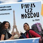 Paris U2 Moscou, le voyage en auto-stop de Sarah et Emily