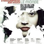 Voir autrement le monde – le festival international du cinéma ethnographique du 10 au 28 novembre 2012 à Paris