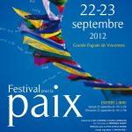 7EME FESTIVAL POUR LA PAIX A PARIS LES 22 ET 23 SEPTEMBRE 2012 A LA GRANDE PAGODE DE VINCENNES
