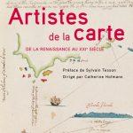 Artistes de la Carte ou comment des aventuriers, des artisans et des artistes dessinent le monde