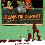 QUAIS DU DEPART, le Festival des Livres et des Films voyageurs, à Lyon le dimanche 18 novembre 2012