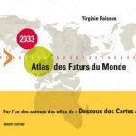 La première cartographie du futur – Atlas du monde en 2033