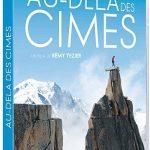 Au-delà des cimes, le film magnifique sur Catherine Destivelle