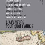 Nouveau livre : L'aventure, pour quoi faire ?