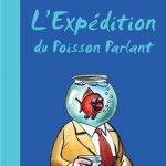 Livre : L'Expédition du Poisson Parlant – Une expédition à travers le pacifique sur un radeau de fortune