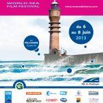3e édition du festival mondial du film de mer à Dunkerque du 6 au 8 juin 2013