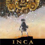 Inca : L'Empire des Quatre Quartiers – Tome 1