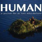 Témoignez dans Human, le prochain film de Yann Arthus-Bertrand
