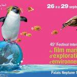 45ème édition du Festival International du Film Maritime, d'Exploration et d'Environnement