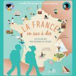 Nouveauté Livre Jeunesse : La France en sac à dos – 6000 kilomètres pour découvrir ses trésors