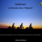 """Participez à la souscription du livre photo de Solidream : """"Le Monde dans l'Objectif"""""""