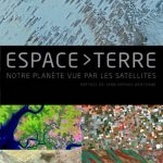 Livre : Espace-terre, La terre vue de l'espace